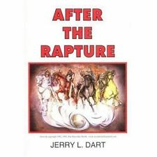 After the Rapture, Dart, Jerry L, Good Book