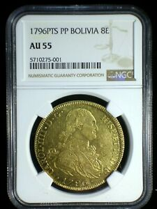 Spanish Colonial Bolivia 1796 PTS PP Gold 8 Escudos *NGC AU-55* Gold Doubloon