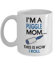 Puggle Coffee Mug - I'm a Puggle Mom - This is how I roll - Puggle Mom Gifts.