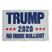 Trump 2020 White No More BS President MAGA America Embroidered Hook & Loop Patch