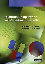 Quantum Computation and Quantum Information (Cambridge Series on Information and