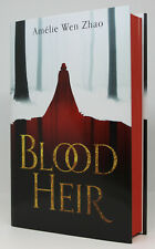 Blood Heir - Amelie Wen Zhao - SIGNED & NUMBERED 1ST EDITION SPRAYED EDGE