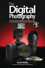 The Digital Photography Book Pt. 2 by Scott Kelby (2007, Paperback)