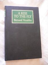 A Rise To The Fly Bernard Venables Limited Edition Signed 31/100 1st Edition
