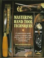 Mastering Hand Tool Techniques A Comprehensive Guide on How to Sharp