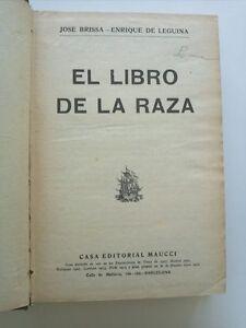 1920 Jose Brissa-Enrique de Leguina, El Libro de la Raza, Casa Editorial Maucci