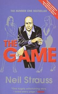 The Game: Undercover in the Secret Society of Pick... by Strauss, Neil Paperback