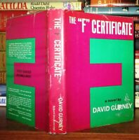 Gurney, David THE F CERTIFICATE  1st Edition 1st Printing