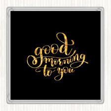 BLACK GOLD BUONGIORNO a lei preventivo Bevande Mat Coaster