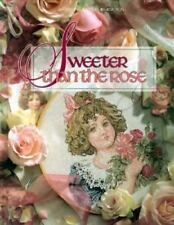 Sweeter Than the Rose (Christmas Remembered) by Leisure Arts, Good Book