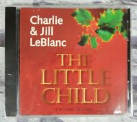 The Little Child Christmas Favorites by Charlie & Jill LeBlanc (CD) Silent Night
