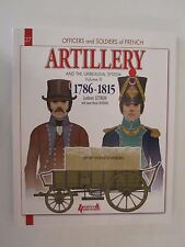 French Artillery and the Gribeauval System Volume III by Histoire & Collections