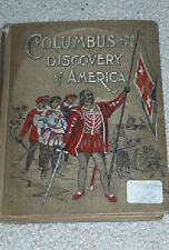 COLUMBUS AND THE DISCOVERY OF AMERICA,  1896 FIRST EDITI (HARDCOVER)