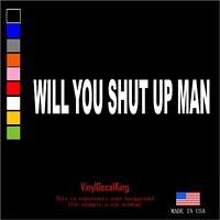 "Joe Biden President 2020 ""Will You Shut Up Man"" debate 2020 Stickers Decal"