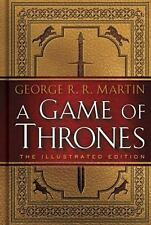 A Game of Thrones: The Illustrated Edition: A Song of Ice and Fire: Book One, Ma