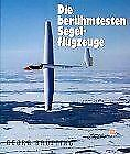 Die berühmtesten Segelflugzeuge von Georg Brütting | Buch | Zustand gut