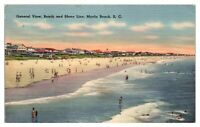 1957 General View, Beach and Shore Line, Myrtle Beach, SC Postcard *5D
