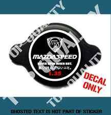 MAZDA SPEED RADIATOR CAP DECAL STICKER JDM DRIFT R13B RX2 RX3 RX7 RX8 MOTORSPORT