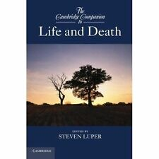 The Cambridge Companion to Life and Death (Cambridge Companions to Philosophy),