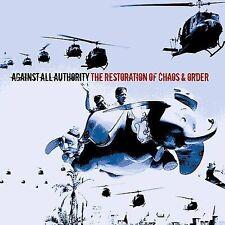 AGAINST ALL AUTHORITY - THE RESTORATION OF CHAOS & ORDER * (NEW CD)