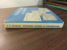 Visiting Cards of Celebrities F C Schang HC 1971 SIGNED Inscribed FREE SHIP