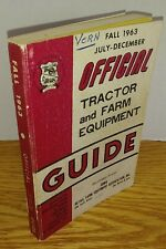 Fall 1963 Official Tractor and Farm Equipment Guide