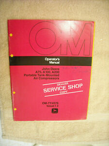 John Deere OM-TY4576 Operators Manual for A75, A100, A200 air comressors