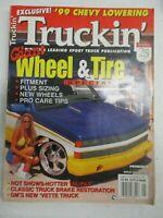 TRUCKIN' MAGAZINE JANUARY 1999 WHEEL & TIRE SPECIAL CHEVY LOWERING GM VETTE TRUK