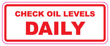 CHECK OIL LEVELS DAILY - Car/Van/Truck/Wagon Stickers 100x40mm x 2 pack