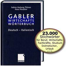 Gabler Wirtschaftswörterbuch: Geschäftssprache Deutsch - Italienisch, Fachwörter