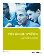 Handlungsfeld Ausbildung von Hans Schlotthauer und Andreas Eiling (2014, Leinen-