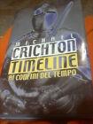 TIMELINE AI CONFINI DEL TEMPO DI MICHAEL CRICHTON