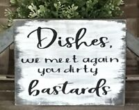 Rustic Wood Sign DIRTY DISHES Home Decor Kitchen Sign Farmhouse Funny Welcome
