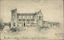 Feldpostkarte Zeichnung Schulze Kirche Witry-les-Reims Gesprengter Turm 1. WK