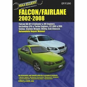 Ford Falcon BA BF 2002-2008 Ellery Repair Manual