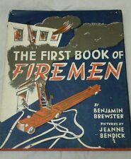 The First Book of Firemen Benjamin Brewster 1951 First Edition First Print D/J