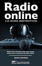 Radio Online, la Guia Definitiva : Todo lo Que Necesitas Saber para Iniciar...