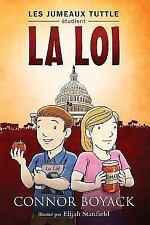Les Jumeaux Tuttle étudient la Loi by Connor Boyack (2015, Paperback)
