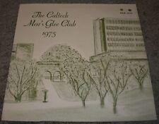 The Caltech Men's Glee Club 1975~RARE Private College Vocal~VG++ Vinyl~FAST SHIP