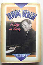 IRVING BERLIN: A LIFE IN SONG 1999 Philip Furia Schirmer Books NY illus HB DJ VG