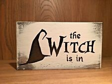 Rustic Wood Sign THE WITCH IS IN home decor 520d59d79b1b