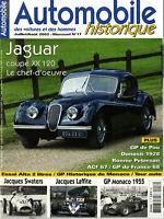 AUTOMOBILE HISTORIQUE n°17 07/2002 JAGUAR XK120 DONESTI 1928 LAFFITE PETERSON