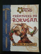 Legend of the Five rings : Créatures de Rokugan (NEUF)