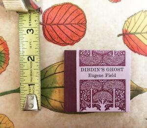 Dibdin's Ghost Eugene Field Tabula Rasa Press Signed, Numbered Miniature Book