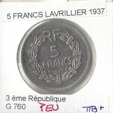 FRANCE 5 FRANCS LAVRILLIER 1937 TTB+ PEU