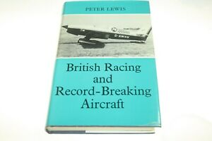 British Racing and Record-Breaking Aircraft  Peter Lewis New Old Stock