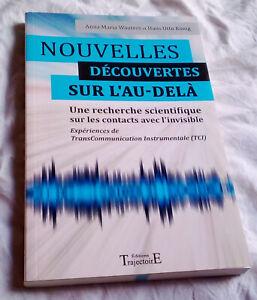Livre neuf - Nouvelles découvertes sur l'au-delà - Une recherche scientifique...