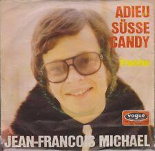 """7"""" Jean Francois Michael Adieu ma Douce Candy/Francine 60`s vogue"""