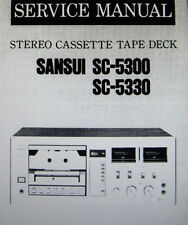 SANSUI SC-5300 SC-5330 ST CASSETE TAPE DECK SERVICE MANUAL INC SCHEMS ENGLISH