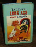 Enid Blyton Tales of Long Ago Vintage Hardback Book 1965 First Edition?